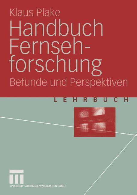 Handbuch Fernsehforschung als Buch