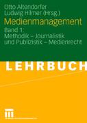 Medienmanagement 1. Ein Lehrbuch