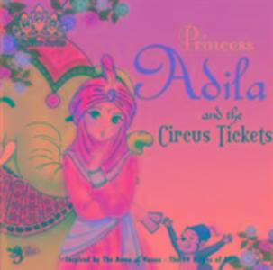 Princess Adila and the Circus Tickets als Taschenbuch
