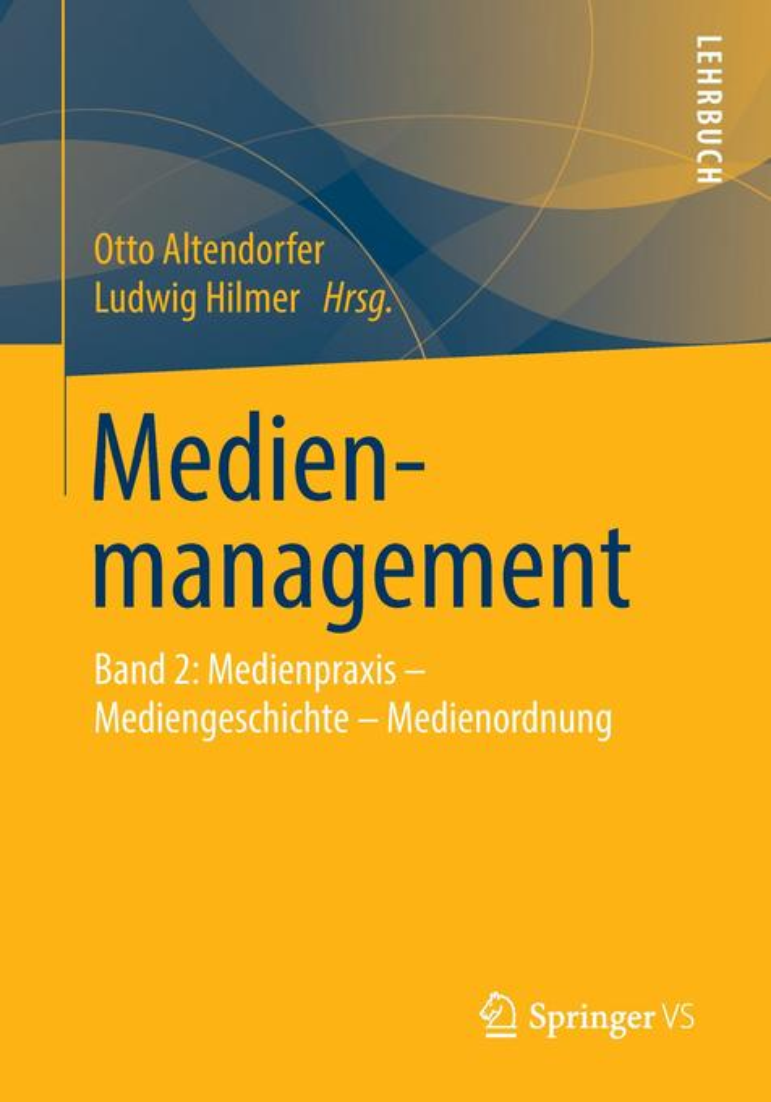 Medienmanagement 2. Ein Lehrbuch als Buch