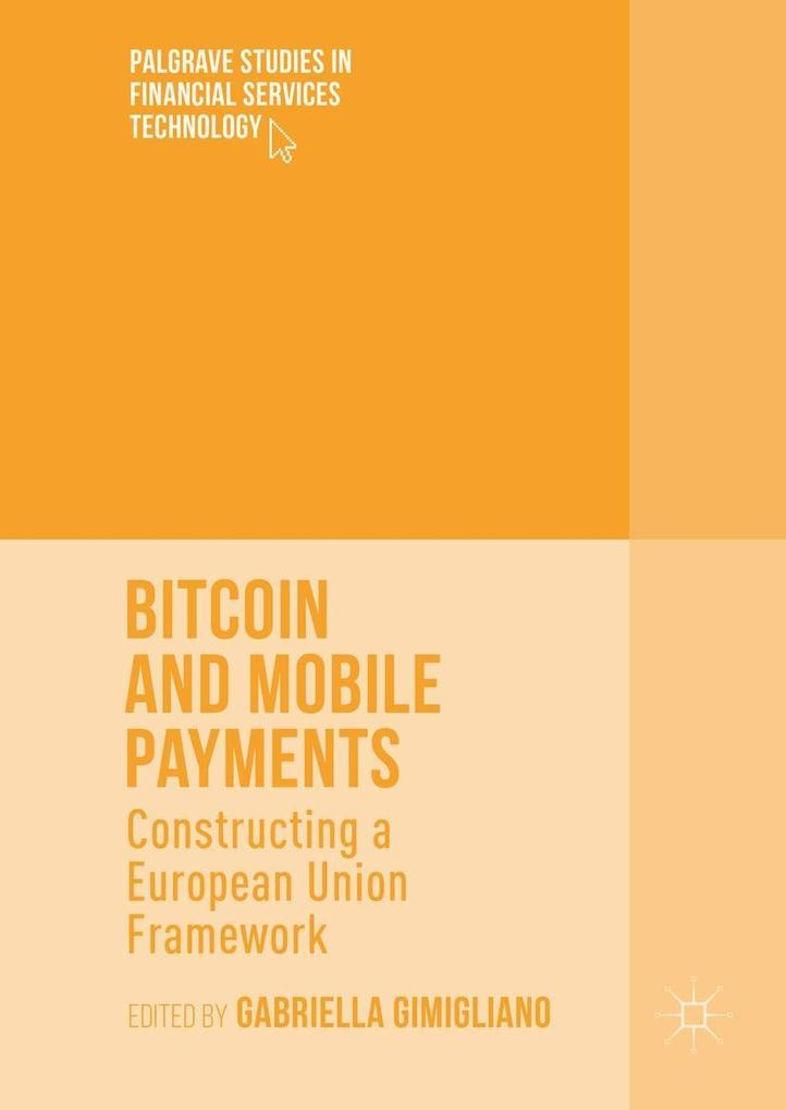 Bitcoin and Mobile Payments als eBook Download von