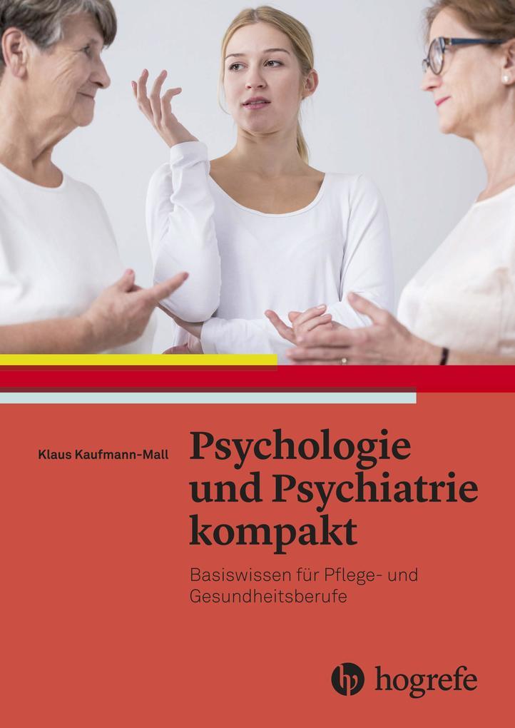 Psychologie und Psychiatrie kompakt als eBook D...