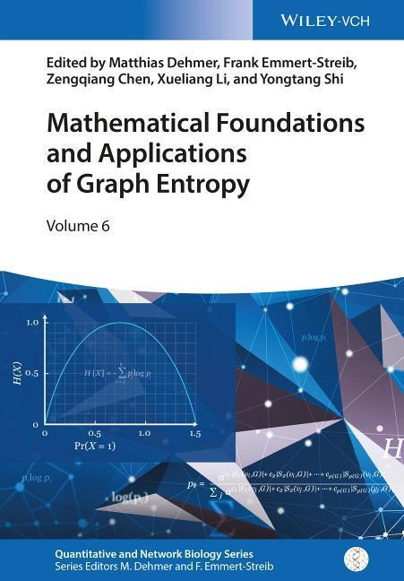 Mathematical Foundations and Applications of Graph Entropy als Buch (gebunden)