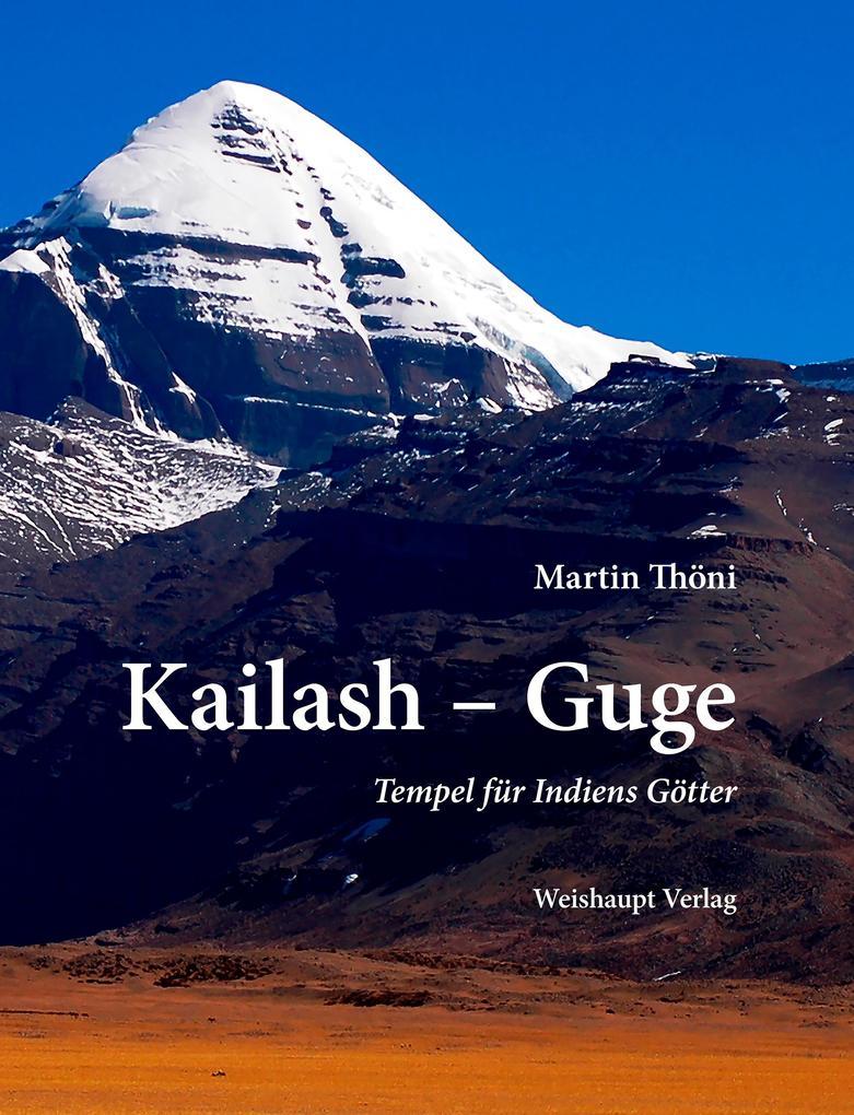 Kailash - Guge als Buch von Martin Thöni