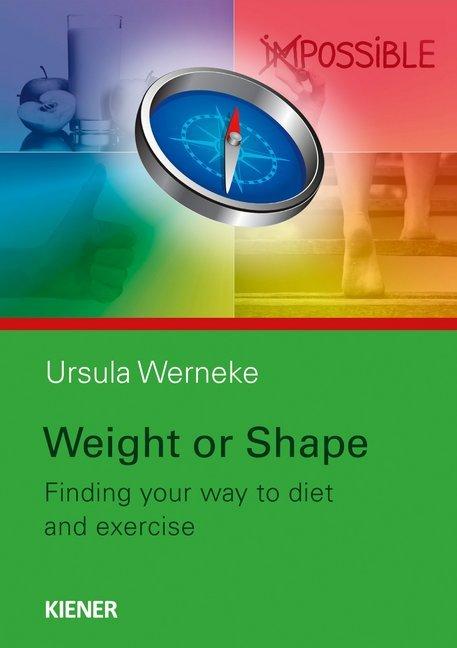 Weight or Shape als Buch (gebunden)
