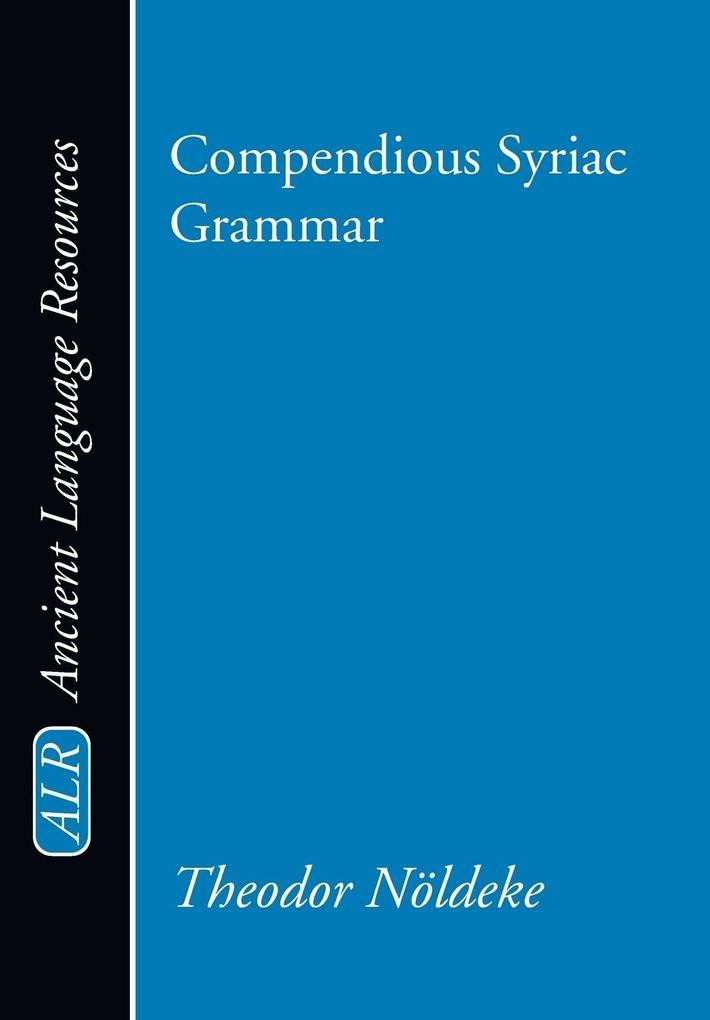 Compendious Syriac Grammar als Taschenbuch