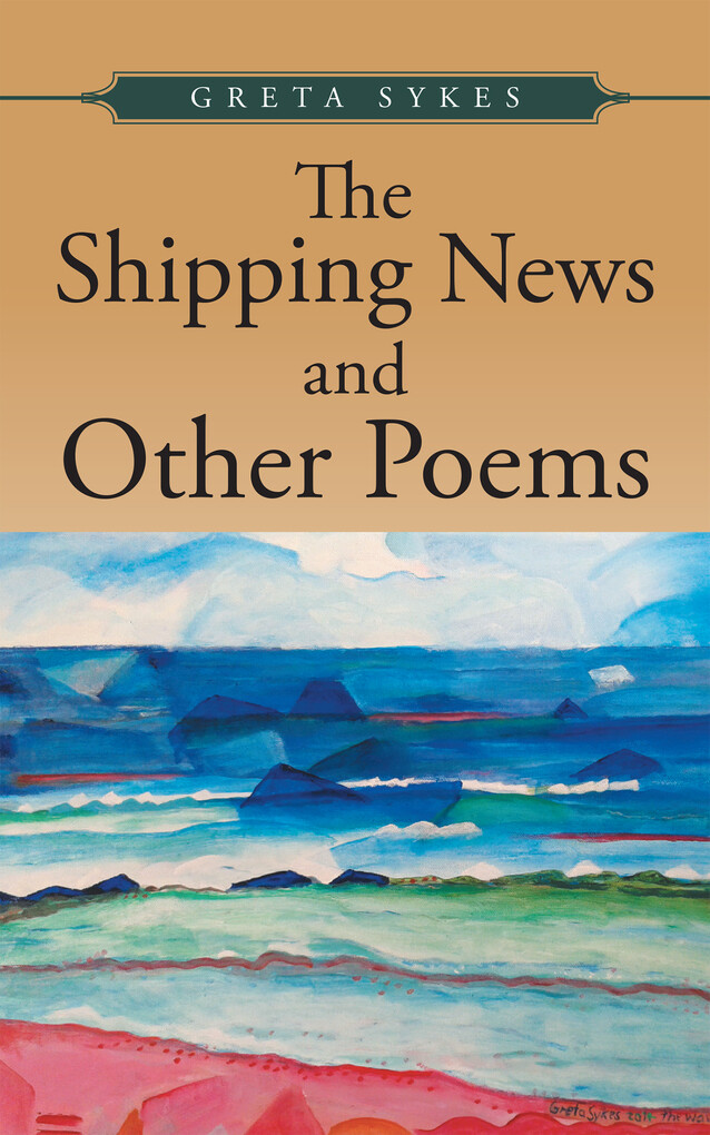 The Shipping News and Other Poems als eBook Dow...
