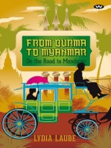 From Burma to Myanmar als eBook Download von Ly...