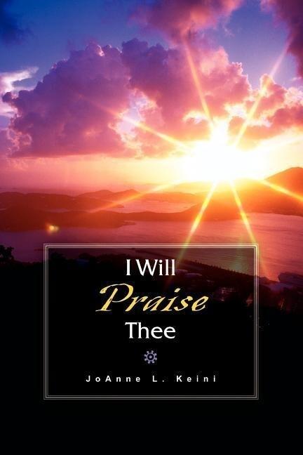 I Will Praise Thee als Taschenbuch