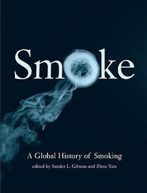 Smoke: A Global History of Smoking als Buch