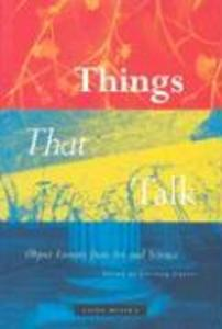Things That Talk: Object Lessons from Art and Science als Buch (gebunden)