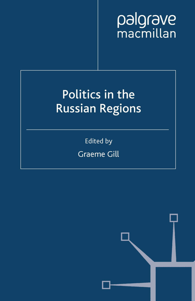 Politics in the Russian Regions als Buch von