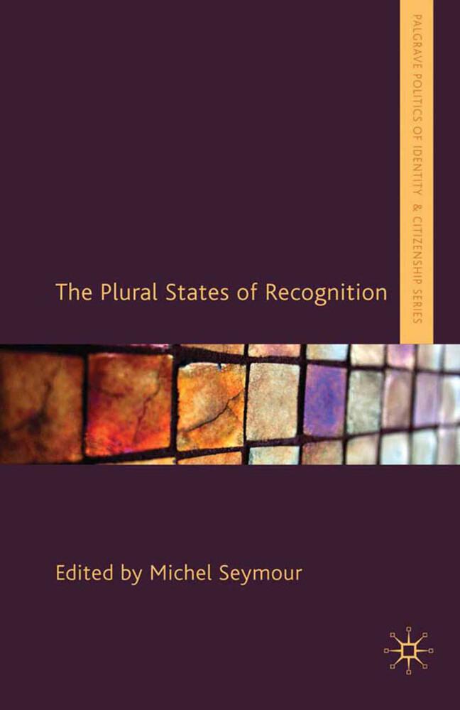 The Plural States of Recognition als Buch (gebunden)