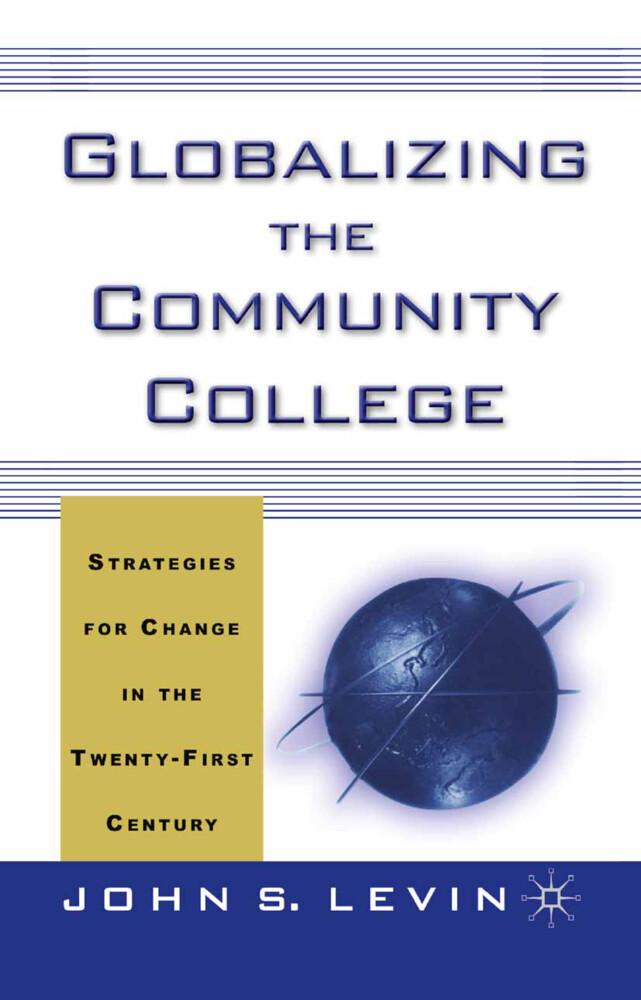 Globalizing the Community College als Buch (gebunden)