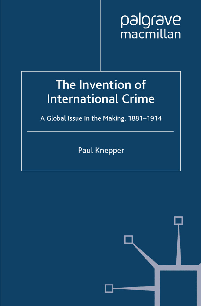 The Invention of International Crime als Buch v...