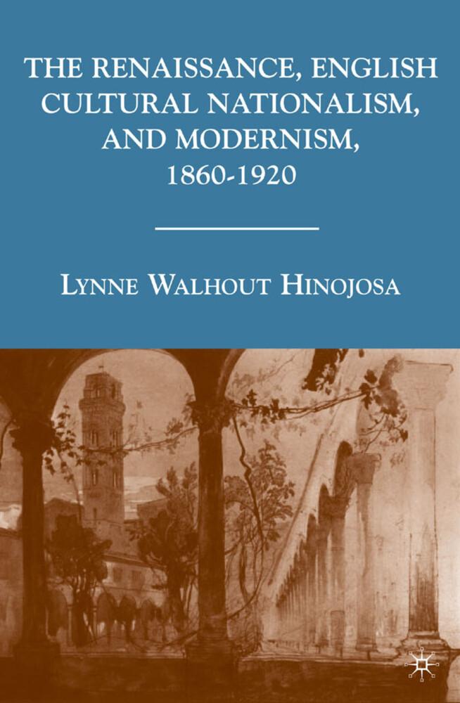 The Renaissance, English Cultural Nationalism, ...