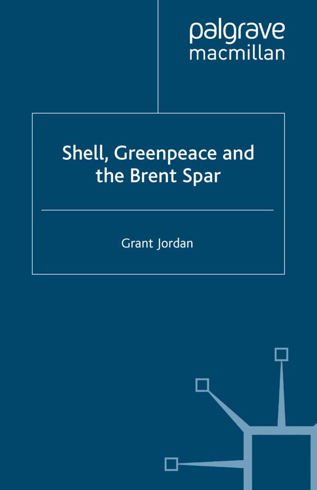 Shell, Greenpeace and the Brent Spar als Buch (gebunden)