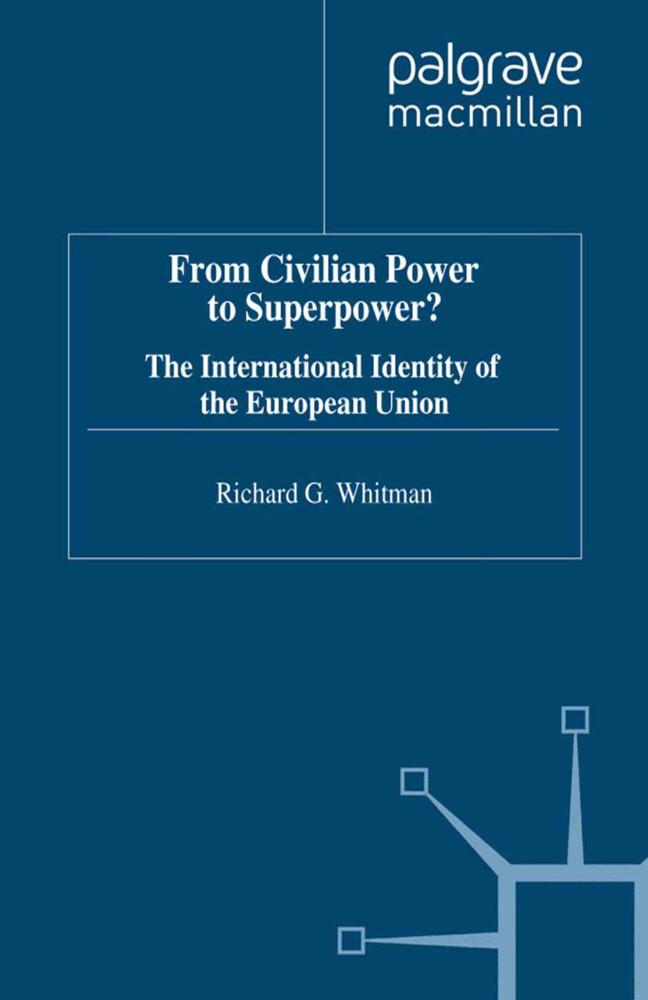 From Civilian Power to Superpower? als Buch (gebunden)