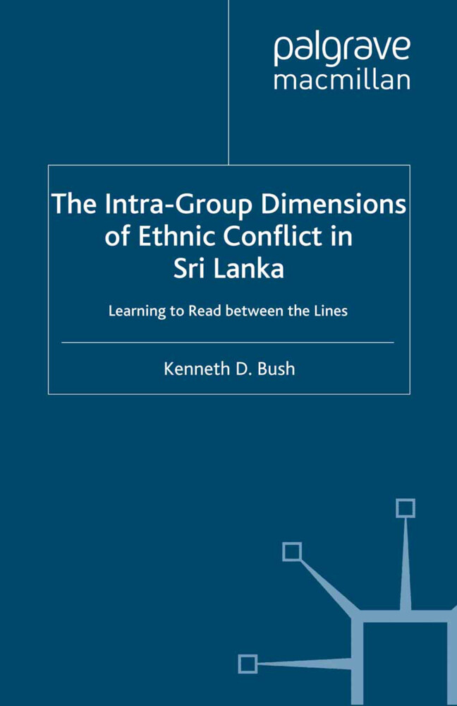 The Intra-Group Dimensions of Ethnic Conflict in Sri Lanka als Buch (gebunden)