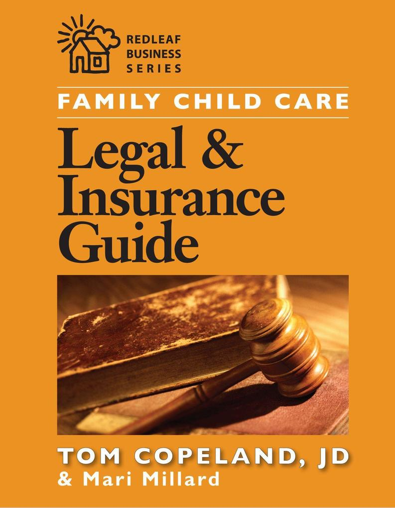 Family Child Care Legal and Insurance Guide: How to Reduce the Risks of Running Your Business als Taschenbuch