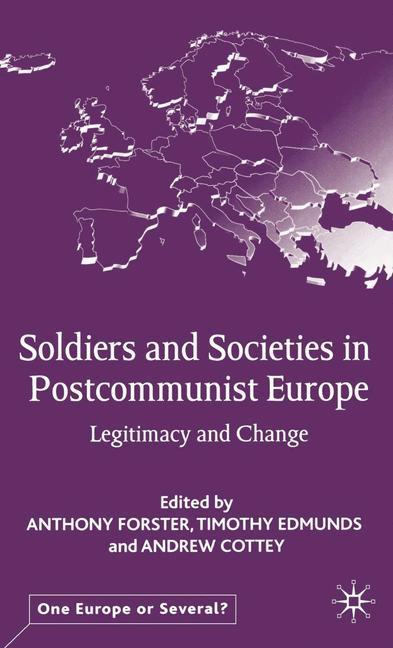 Soldiers and Societies in Postcommunist Europe als Buch (gebunden)