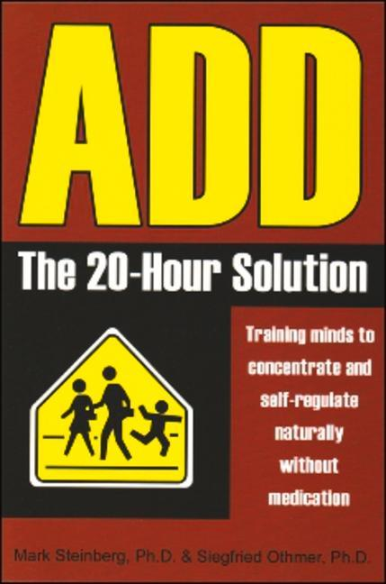 ADD: The 20-Hour Solution als Taschenbuch