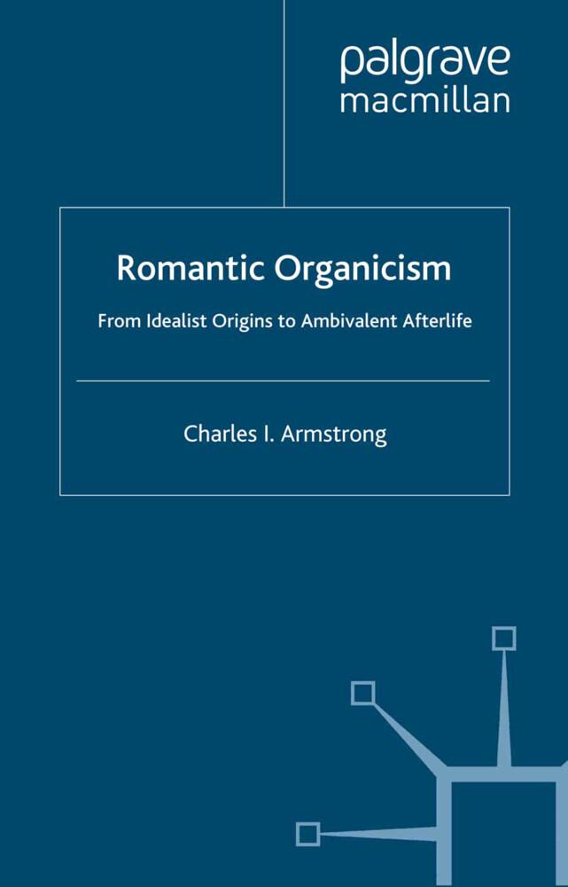 Romantic Organicism als Buch (gebunden)