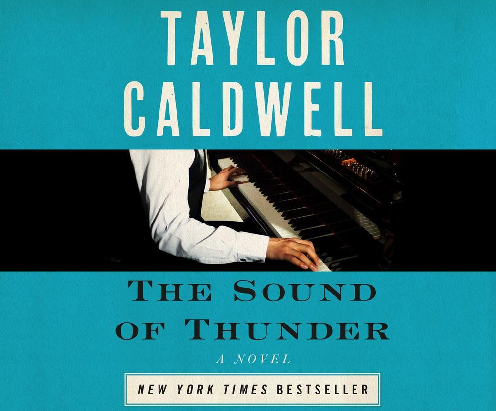 The Sound of Thunder: The Great Novel of a Man Enslaved by Passion and Cursed by His Own Success als Hörbuch CD