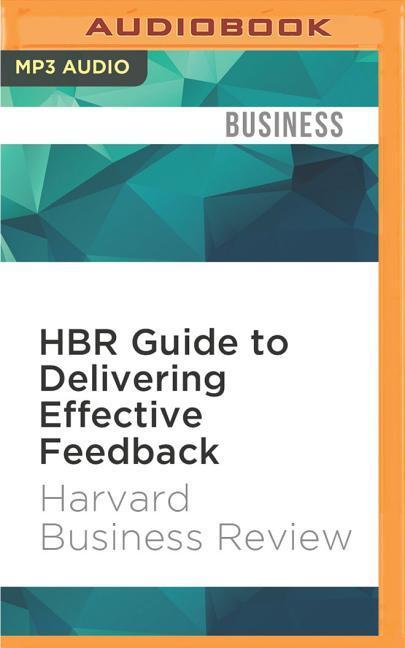 HBR Guide to Delivering Effective Feedback als Hörbuch CD