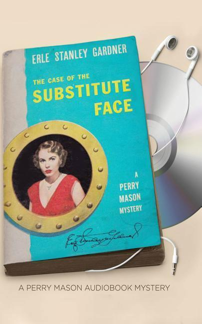 The Case of the Substitute Face als Hörbuch CD