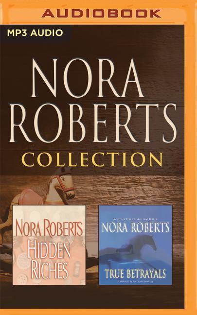 Nora Roberts - Collection: Hidden Riches & True Betrayals als Hörbuch CD