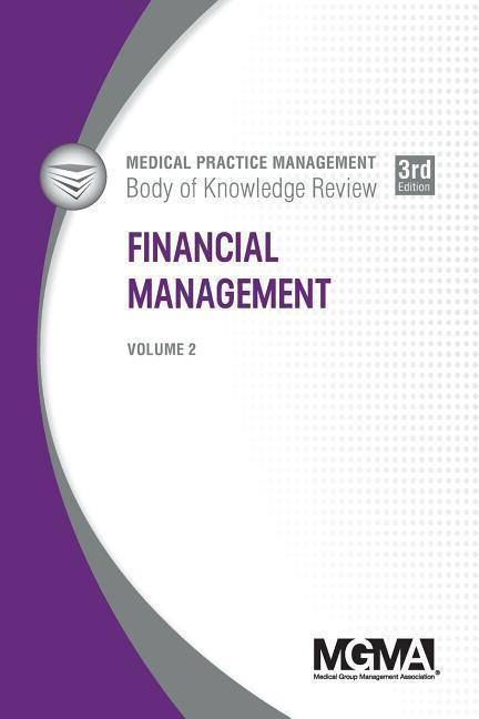 Medical Practice Management Body of Knowledge Review: Financial Management als Taschenbuch
