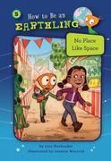 No Place Like Space (Book 5): Kindness