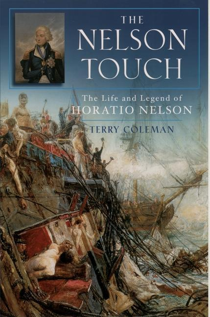 The Nelson Touch: The Life and Legend of Horatio Nelson als Taschenbuch