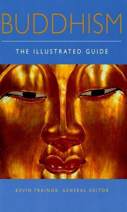 Buddhism: The Illustrated Guide als Taschenbuch