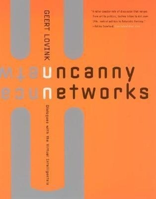 Uncanny Networks: Dialogues with the Virtual Intelligentsia als Taschenbuch