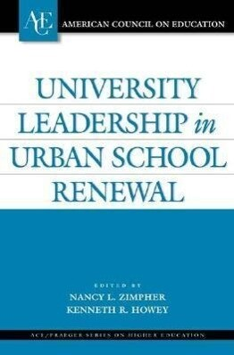 University Leadership in Urban School Renewal als Buch