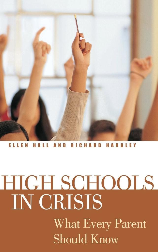 High Schools in Crisis: What Every Parent Should Know als Buch