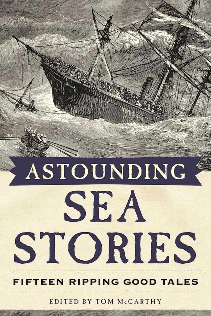 Astounding Sea Stories: Fifteen Ripping Good Tales als Taschenbuch
