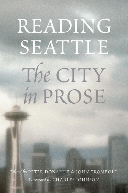 Reading Seattle: The City in Prose als Taschenbuch