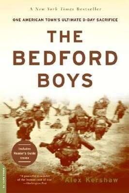 The Bedford Boys: One American Town's Ultimate D-Day Sacrifice als Taschenbuch