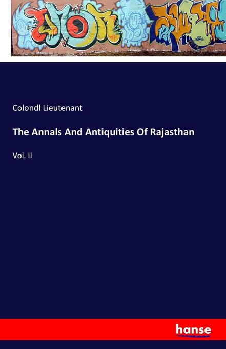 The Annals And Antiquities Of Rajasthan als Buc...