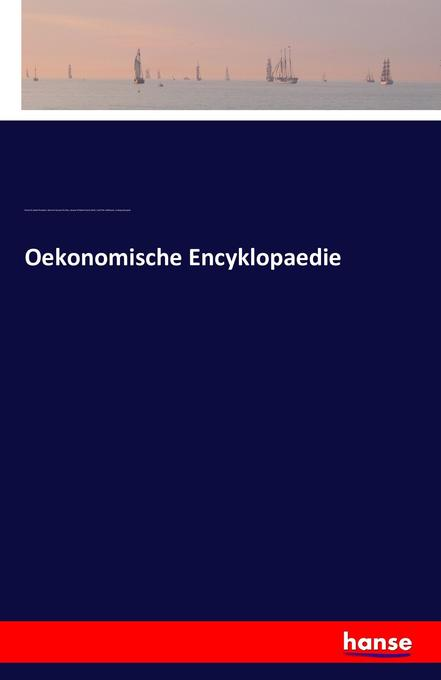 Oekonomische Encyklopaedie als Buch von Friedri...