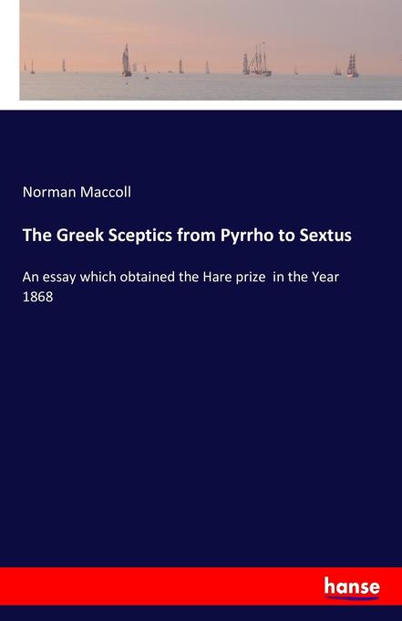 The Greek Sceptics from Pyrrho to Sextus als Buch (gebunden)