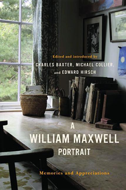 A William Maxwell Portrait: Memories and Appreciations als Buch