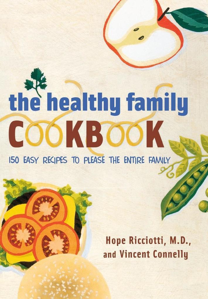The Healthy Family Cookbook als Taschenbuch