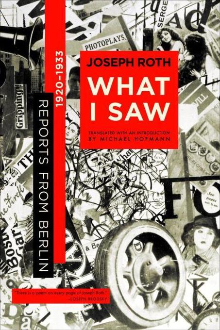 What I Saw: Reports from Berlin 1920-1933 als Taschenbuch