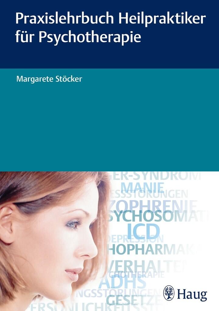 Praxislehrbuch Heilpraktiker für Psychotherapie...