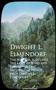The Mentor: Scotland, The Land of Song and Scenerld with Dwight L. Elmendorf