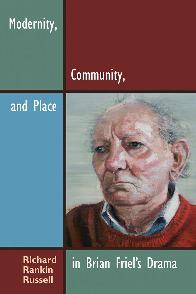 Modernity, Community, and Place in Brian Friel´...